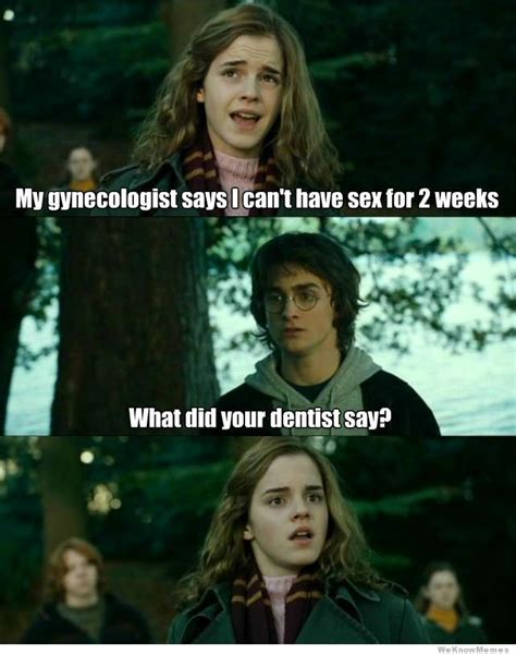 Horny Harry Meme - my gynecologist says i cant have sex for 2 weeks weknowmemes