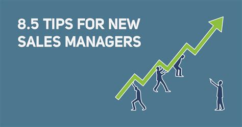 8 Tips On Letting And Finding New new sales manager tips to get you started right