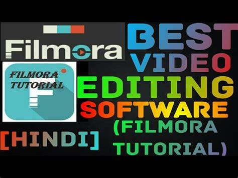 filmora editing tutorial hindi best video editing software for youtubers