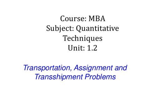 Courses Quantitative Mba by Mba I Qt Unit 1 2 Transportation Assignment And