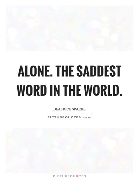 saddest in the world beatrice sparks quotes sayings 23 quotations