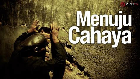 youtube film cahaya hati video inspirasi menuju cahaya essay film islami youtube