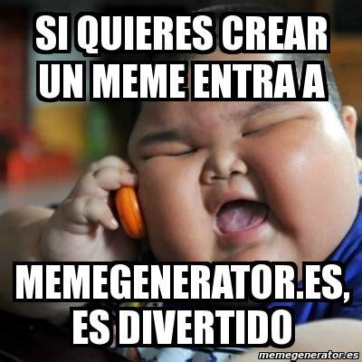 Crear Un Meme - meme fat chinese kid si quieres crear un meme entra a