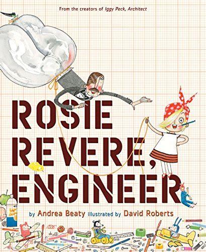 rosie revere engineer amazon co uk andrea beaty david roberts 8601420845060 books