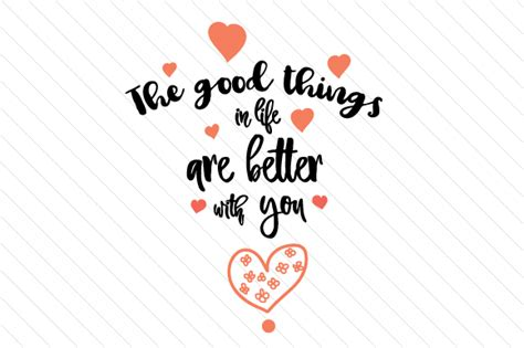 Is Better With You the things in are better with you svg cut file