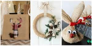 Christmas Home Decor Crafts by 14 Burlap Christmas Decorations Rustic Christmas Decor