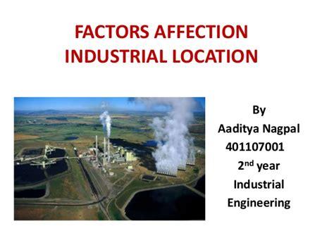 factors of industry location factors affecting industrial location