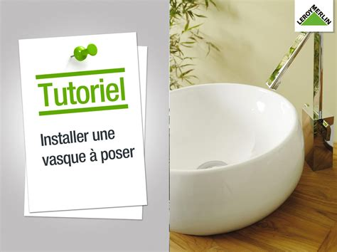 comment installer une vasque 224 poser