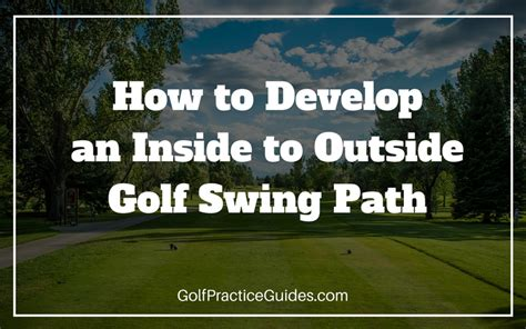 swing in to out how to build an inside out golf swing golf practice guides