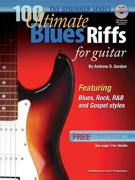 100 classic blues licks for guitar learn 100 blues guitar licks in the style of the worldâ s 20 greatest players books 100 ultimate blues riffs for guitar beginner series