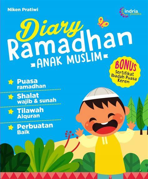 Diari Ramadhan 1 diary ramadhan anak muslim puspa swara