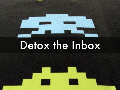 Inbox Detox by Creating Space In Your Marketing By Buyer