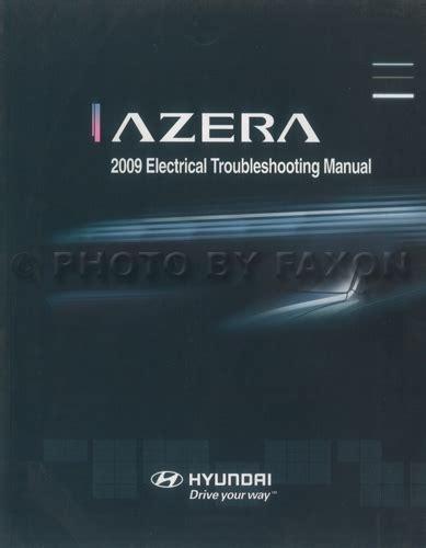 2006 hyundai azera electrical troubleshooting manual original 2009 hyundai azera electrical troubleshooting manual original