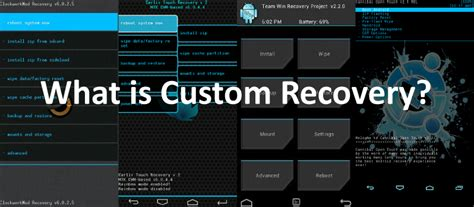 custom recovery android what is custom recovery in android tech arrival
