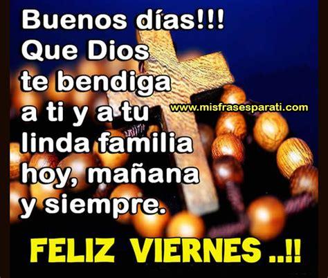 imagenes de buenos dias que dios te bendiga feliz viernes que dios te bendiga a ti y a tu linda