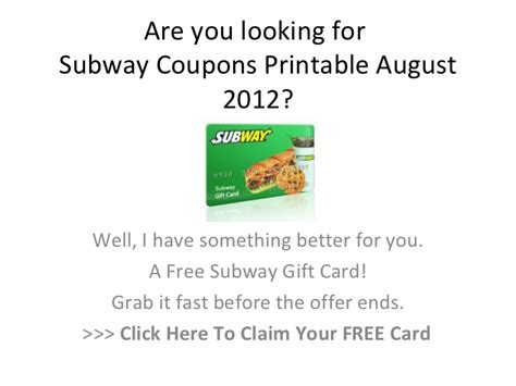 Subway Gift Card Codes - subway coupons printable august 2012