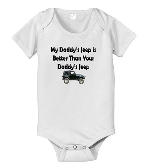 jeep baby clothes my daddys jeep is better than your daddys jeep baby infant