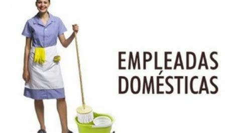 el aumento de la empleada domestica en el 2016 cuando fue oficializan suba de 24 de aumento para empleadas dom 233 sticas