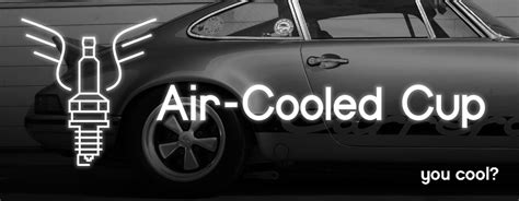 air cooled cup vintage air cooled cars