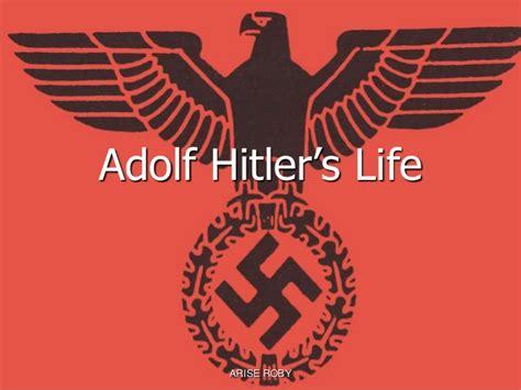 adolf hitler biography slideshare adolf hitler s life