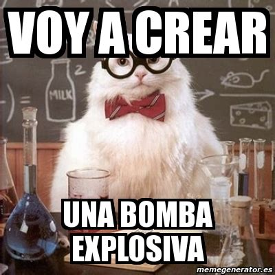 Chemistry Cat Meme Generator - meme chemistry cat voy a crear una bomba explosiva 5344319