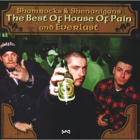 house of pain everlast shamrocks shenanigans the best of house of pain everlast house of pain