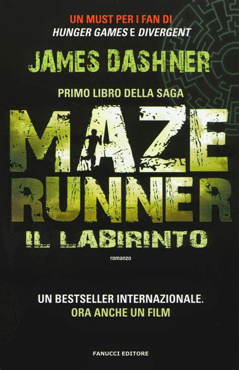 film maze runner la mutazione the bookspaper maze runner il labirinto james dashner