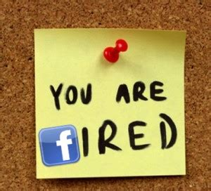 9 ways can get you fired the social