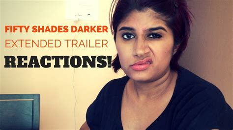 fifty shades darker film youtube fifty shades darker extended trailer reactions youtube