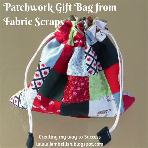 Patchwork Gifts - creating my way to success patchwork gift bag from fabric