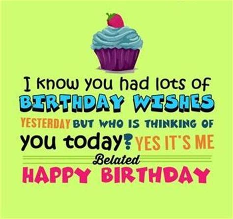 Happy Late Birthday Quotes Best 25 Happy Belated Birthday Quotes Ideas On Pinterest
