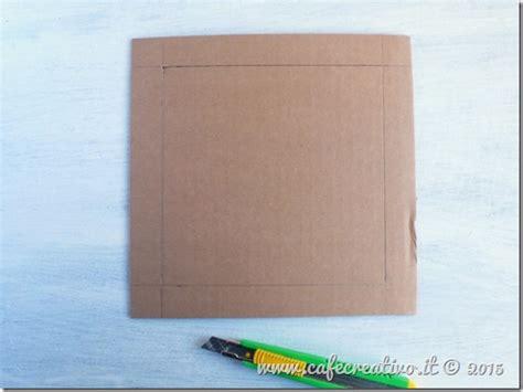 cornici di cartone come fare una cornice di cartone cafe creativo