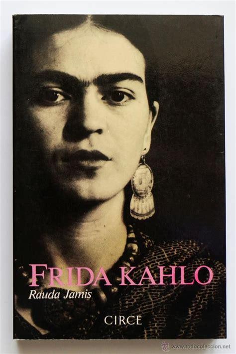 libro frida kahlo m 225 s de 25 ideas incre 237 bles sobre biograf 237 a de frida kahlo en historia de frida kahlo