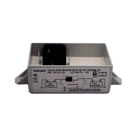 Separateur De by S 233 Parateur De Batteries 12v Pour Cing Car