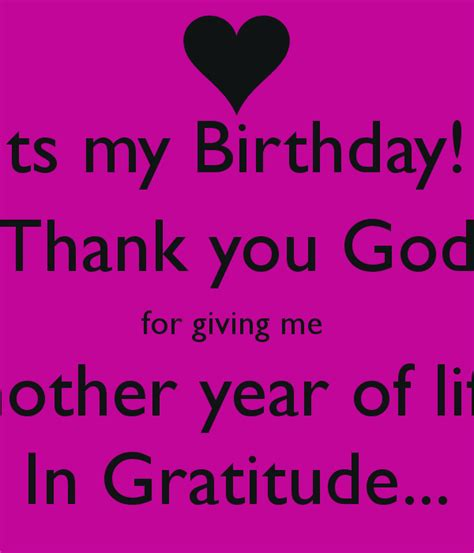 Birthday Quotes Thanking God Another Year Of Life Quotes Quotesgram