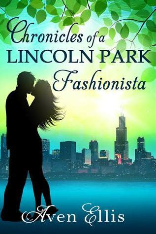 Why Is The Fashionistas Place To Be by Book Review Chronicles Of A Lincoln Park Fashionista By