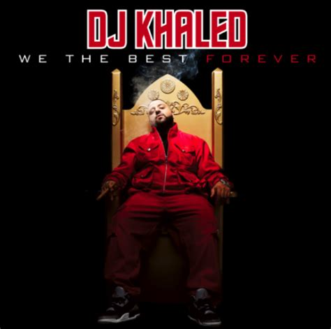 we the best dj khaled we the best forever album cover track list