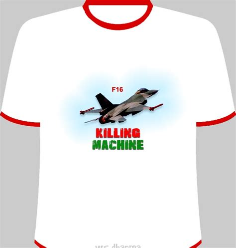T Shirtbaju Kaostshirt Sleeve Hut Ri f 16 killing machine t shirt design collection koleksi desain kaos