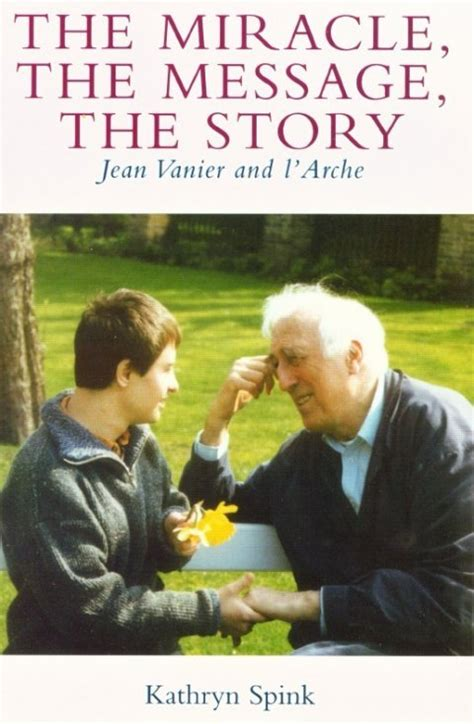 The Miracle Season Is Based On The Miracle The Message The Story Jean Vanier And L Arche Garratt Publishing