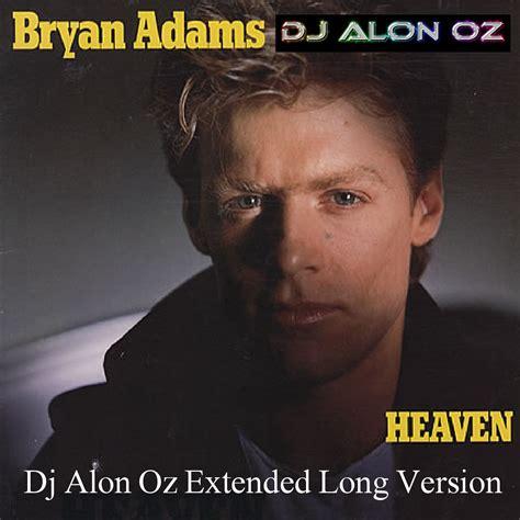 bryan adams heaven download february 2012 dj alon oz extended versions
