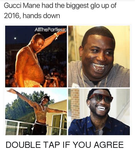 Gucci Mane Memes - 25 best memes about glo up glo up memes
