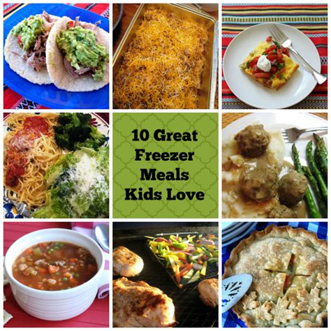 10 great freezer meals that kids love