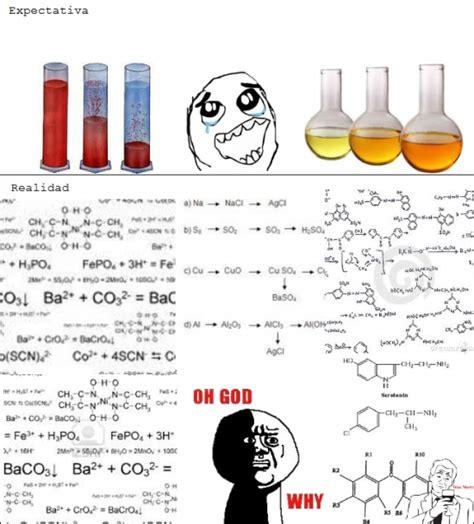 imagenes memes quimica cu 225 nto cabr 243 n cuando sue 241 as con estudiar qu 237 mica