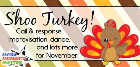 shoo substitute shoo turkey a song for november the tpt