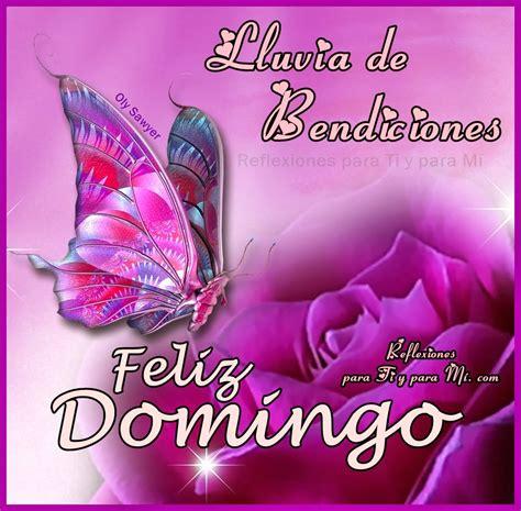 imagenes feliz domingo y bendiciones buenos deseos para ti y para m 205 lluvia de bendiciones
