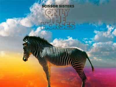 horses testo only the horses scissor testo traduzione e