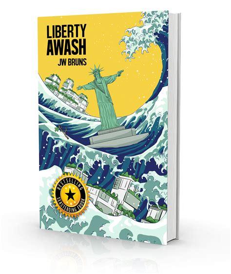 white right and libertarian books liberty awash rudi wu s adventure with libertarian