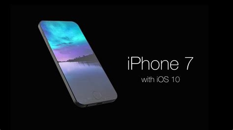 iphone 7 concept design youtube iphone 10 concept www pixshark com images galleries
