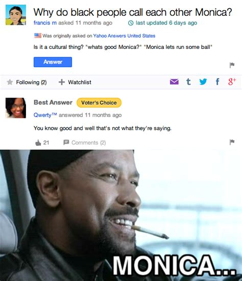 Monica Meme - image 715640 yahoo answers know your meme