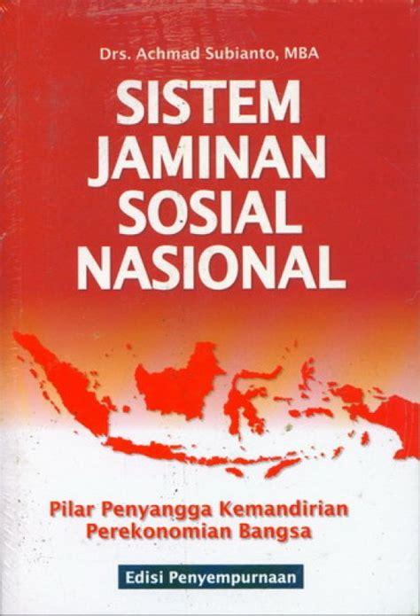 Sistem Sosial Indonesia Rp 40 000 bukukita sistem jaminan sosial nasional edisi penyempurnaan